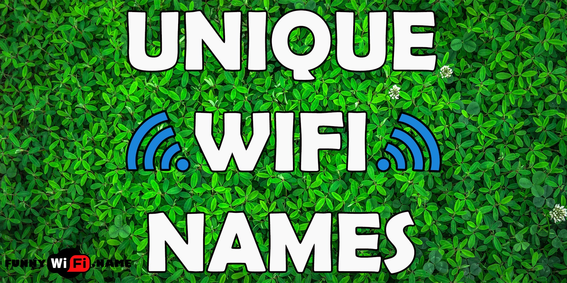 Huge List of Unique WiFi Names For Your Internet Router (2019)
